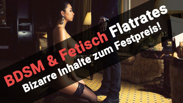 BDSM- & Fetisch-Flatrates