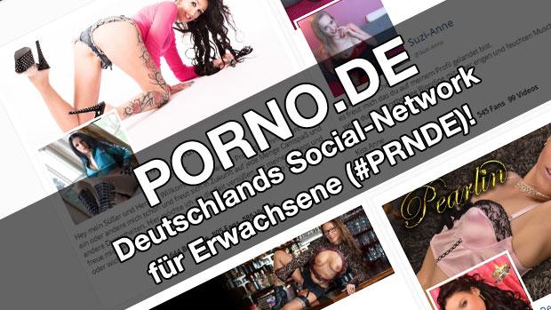 Porno.de - Deutschlands soziales Netzwerk für Erwachsene